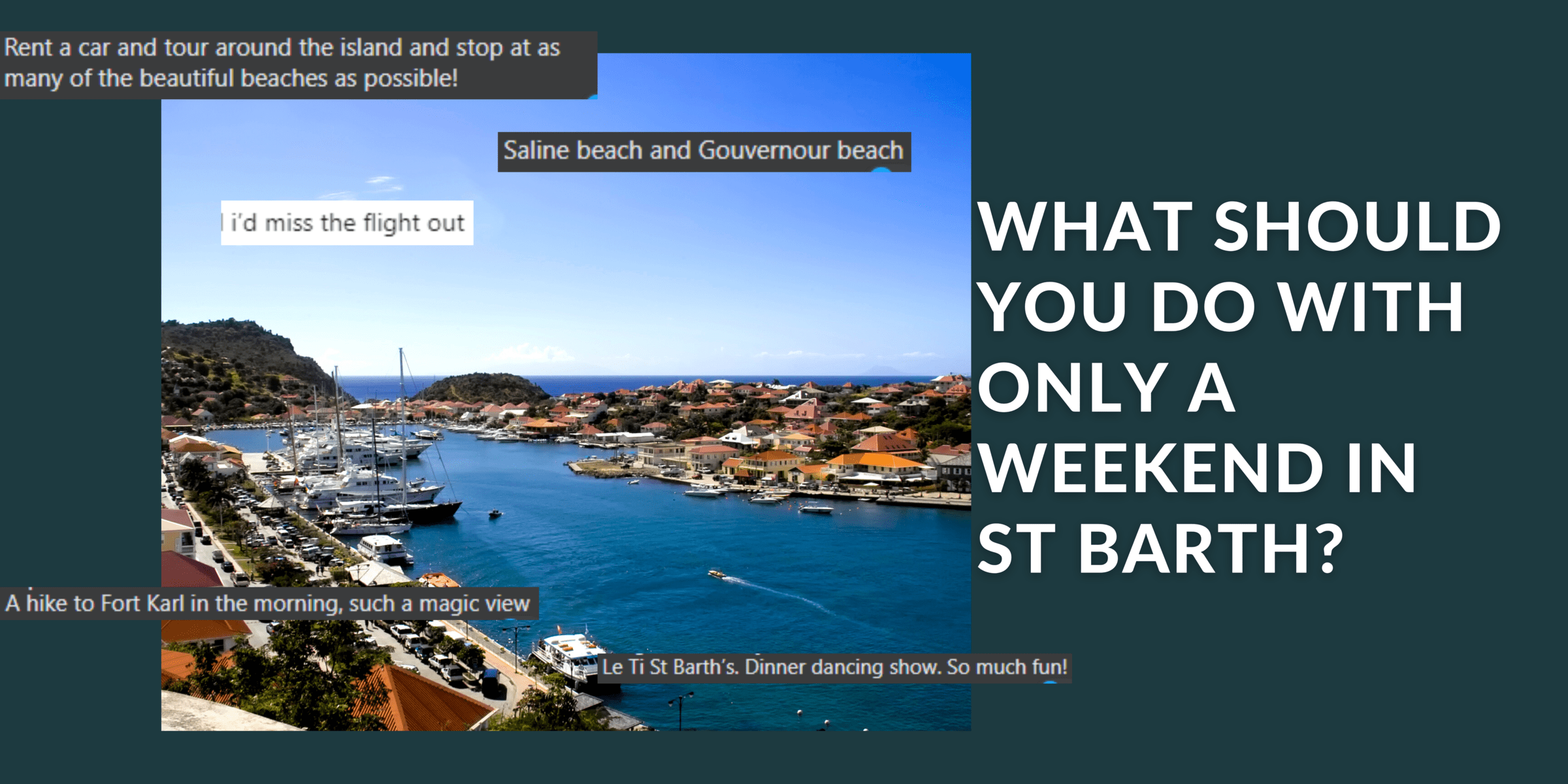 What to do with only a weekend in St Barts